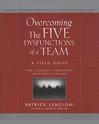 Overcoming The Five Dysfunctions of a Team (Engels)